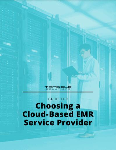 Choosing a Cloud Based EMR Service Provider